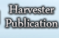 The Harvester Publication